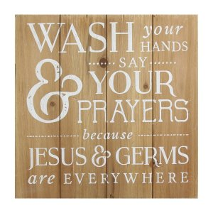 Rustic Wash Your Hands Say Your Prayers Wall Art